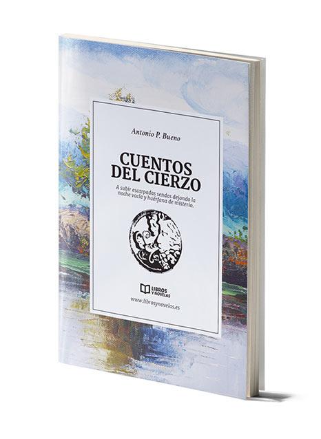 Colección Libros y Novelas, Cuentos del Cierzo, Antonio P. Bueno